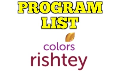 COLORS RISHTEY PROGRAM LIST