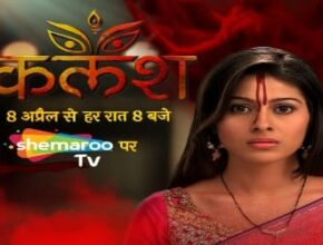 shemaroo tv new serial kalash
