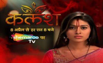 shemaroo tv new serial kalash